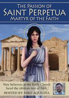 The Passion of Saint Perpetua: Martyr of the Faith - Catholic Heroes of the Faith (DVD)