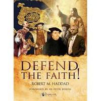 Defend the Faith! - Robert Haddad (E-Book)
