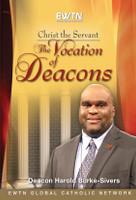 Christ the Servant - Deacon Harold Burke-Sivers - EWTN (2 DVD Set)