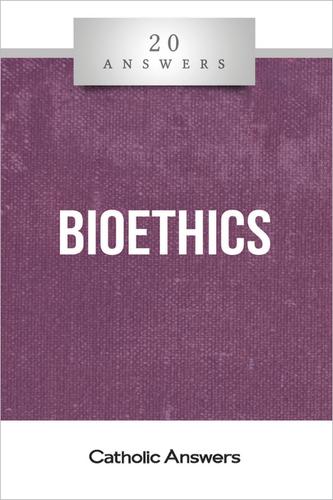 'Bioethics' - 20 Answers - Stacy A. Trasancos - Catholic Answers (Booklet)