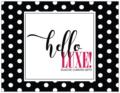 Hello Luxe Product Description Card