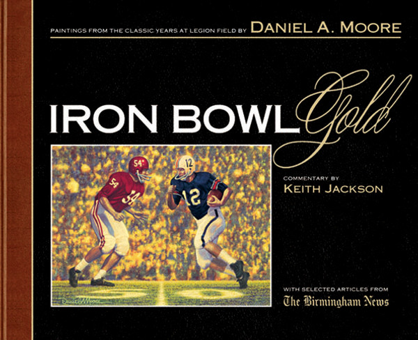 """Iron Bowl Gold"" - Limited Edition Book (Alabama vs. Auburn Football)"