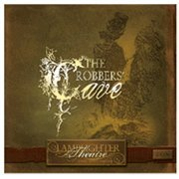 The Robber's Cave - Lamplighter Theatre Dramatic Audio CD