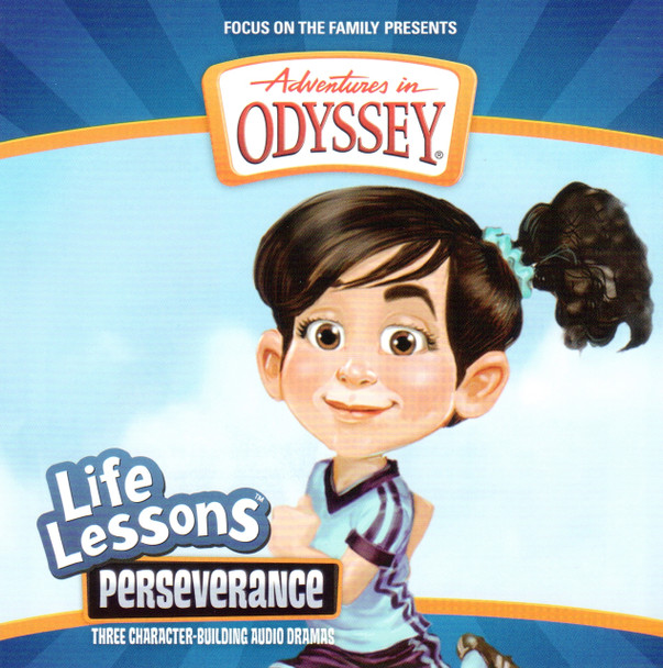 Life Lessons #6: Perseverance CD by Adventures in Odyssey