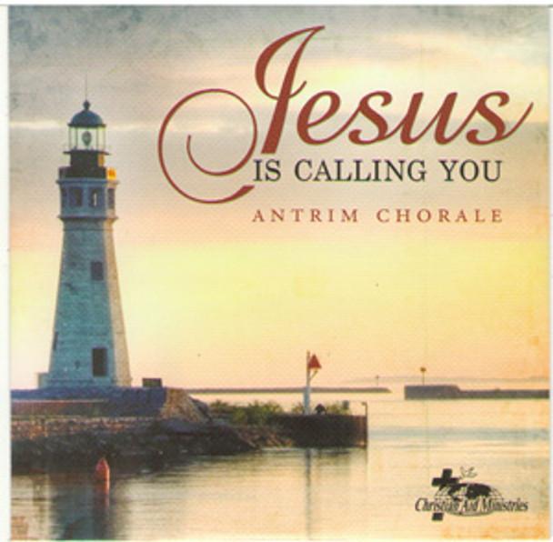 Jesus Is Calling You CD by Antrim Mennonite Choir