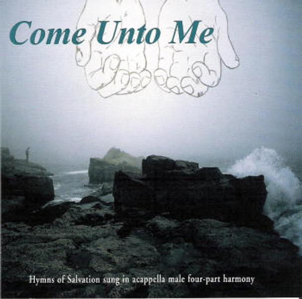 Come Unto Me CD by Apostolic Christian Men's Sing