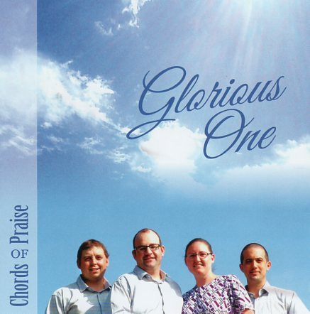 Glorious One CD by Chords of Praise - Melt the Heart