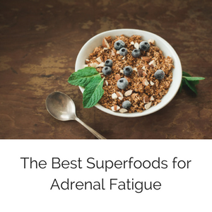blogsuperfoodsforadrenalfatigue.png