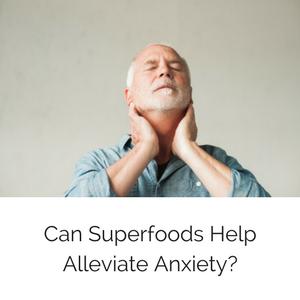 superfoodsalleviateanxietyblog300.png