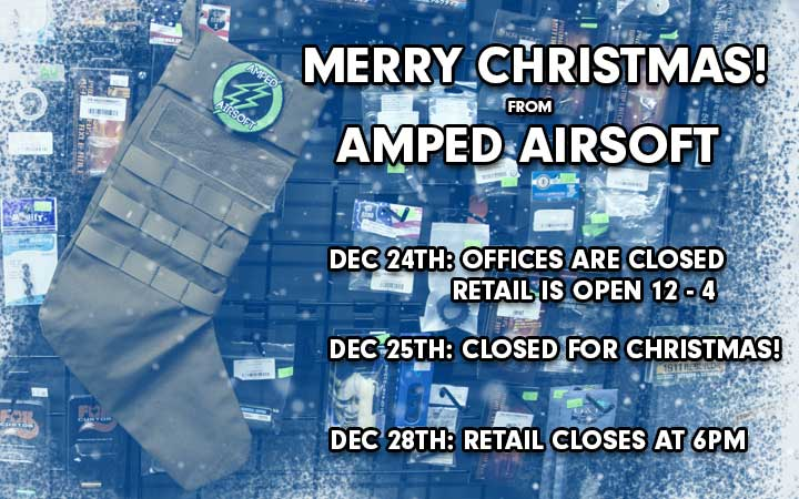 amped airsoft merry christmas days off retail closed offices hours available