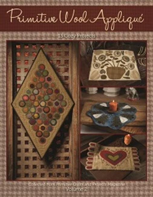 Primitive Wool Appliqué Volume 2