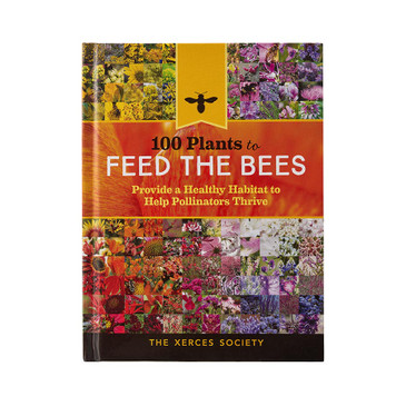 "Book ""100 Plants to Feed the Bees"" hardcover, 240 pages"