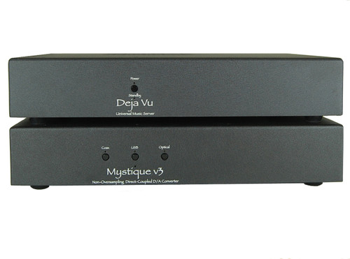 Deja Vu Music Server/Streamer and Mystique v3 DAC