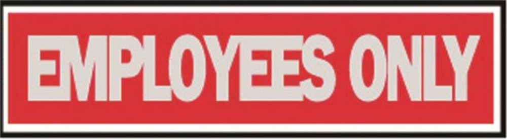 """Employees Only Sign, 8"""" x 2"""""""