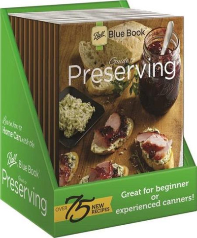 Ball, Blue Book Guide To Preserving And Canning
