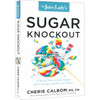 The Juice Lady's Sugar Knockout