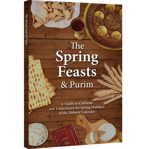 The Spring Feasts and Purim