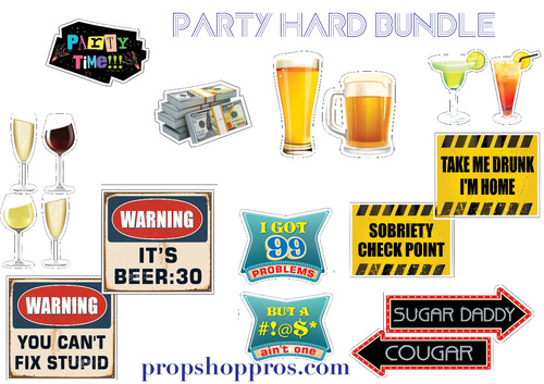 Party Hard Signs | B-STOCK | Photo Booth Props | Prop Signs