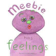 """""""Meebie has Feelings"""" cover art"""