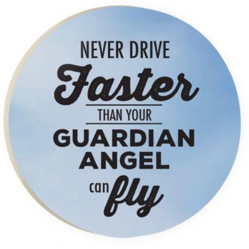 PGD Car Coaster Singles, Never Drive Faster Than Your Guardian Angel