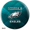 OTTB Philadelphia Eagles Bowling Ball Super Bowl 52 Champions back