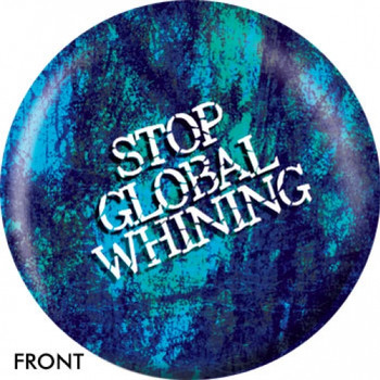 OTBB Stop Global Whining Bowling Ball