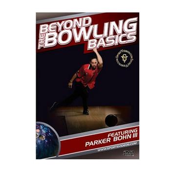Parker Bohn III - Beyond Bowling Basics DVD