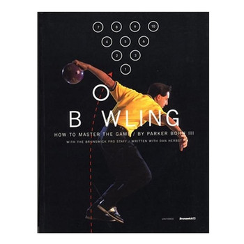 Parker Bohn III Bowling - Instructional Book - SIGNED EDITION