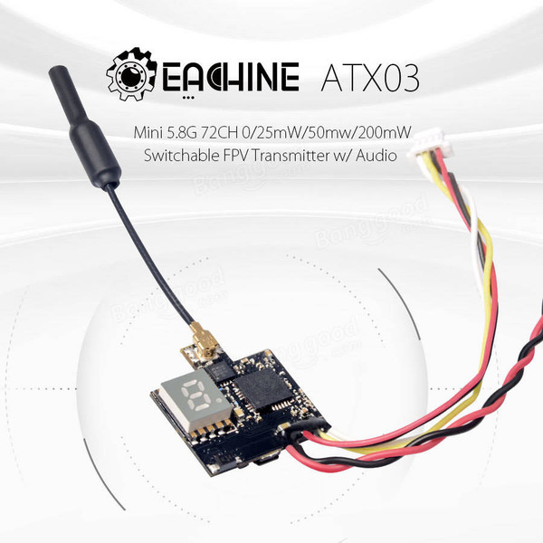 Eachine ATX03 Mini 5.8G 72CH 0/25mW/50mw/200mW Switchable FPV Transmitter w/ Audio