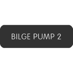 "Blue Sea Large Format Label - ""Bilge Pump 2"" [8063-0062]"