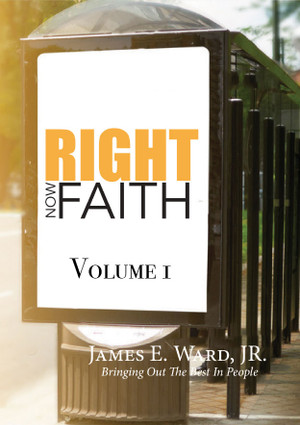 RIGHT NOW FAITH - VOLUME 1