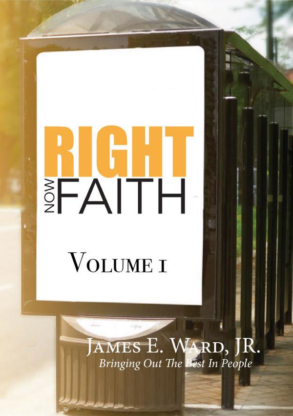 RIGHT NOW FAITH - VOLUME 1