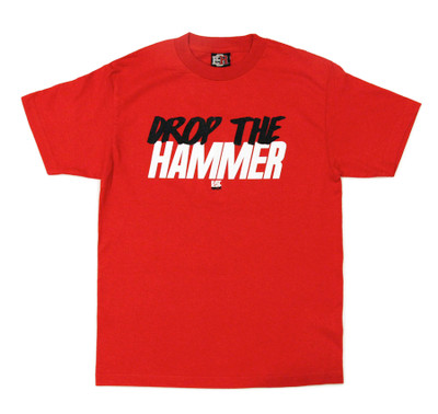 Drop The Hammer T-Shirt | Red