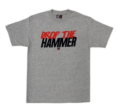 Drop The Hammer T-Shirt | Grey