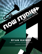 Flow Studies with a Jazz Flavor for Bass Trombone