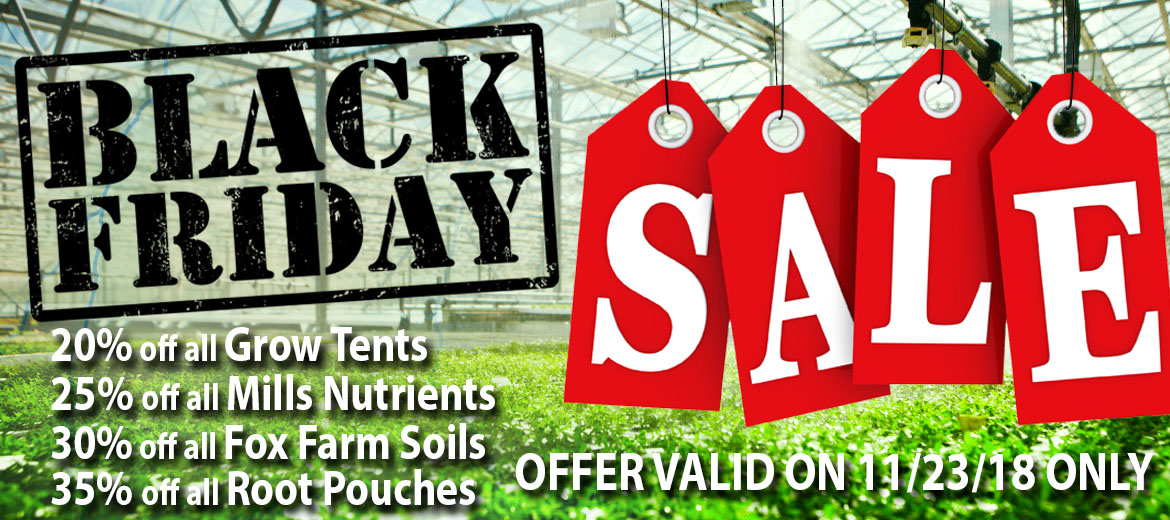 ONE DAY ONLY! Black Friday SALE at New England Hydroponics