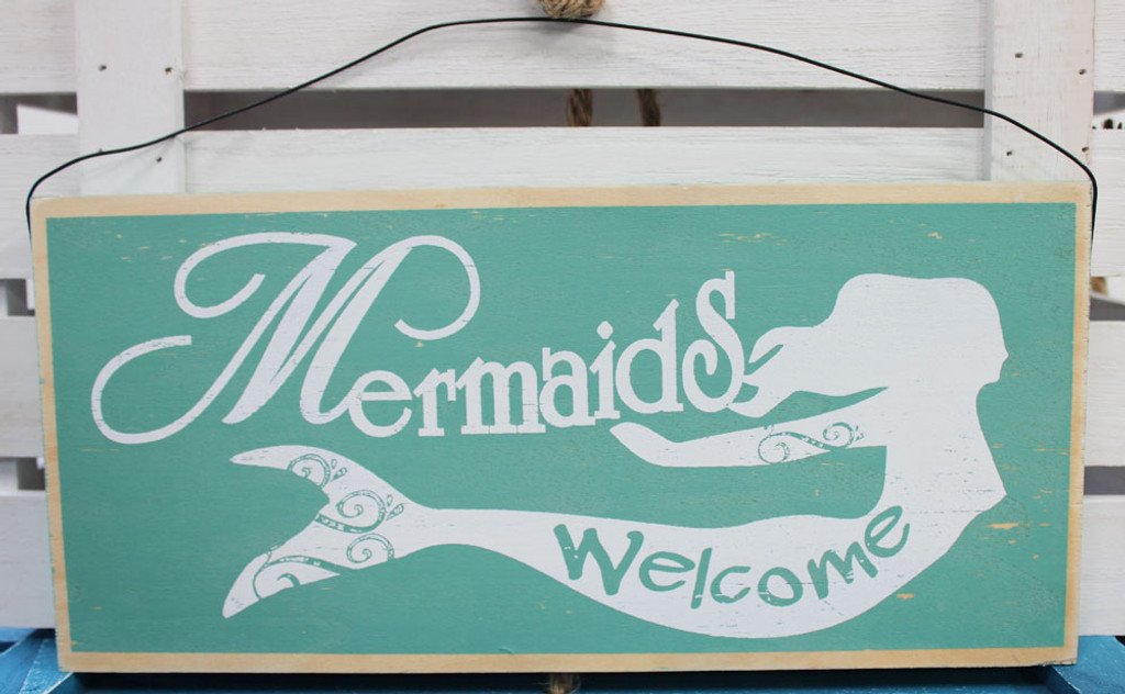 Mermaids Welcome - Wood Sign