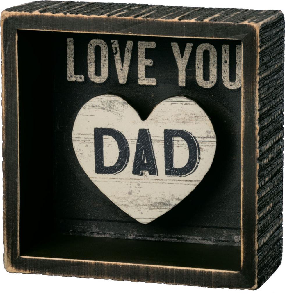 Love You Dad Shadowbox Sign