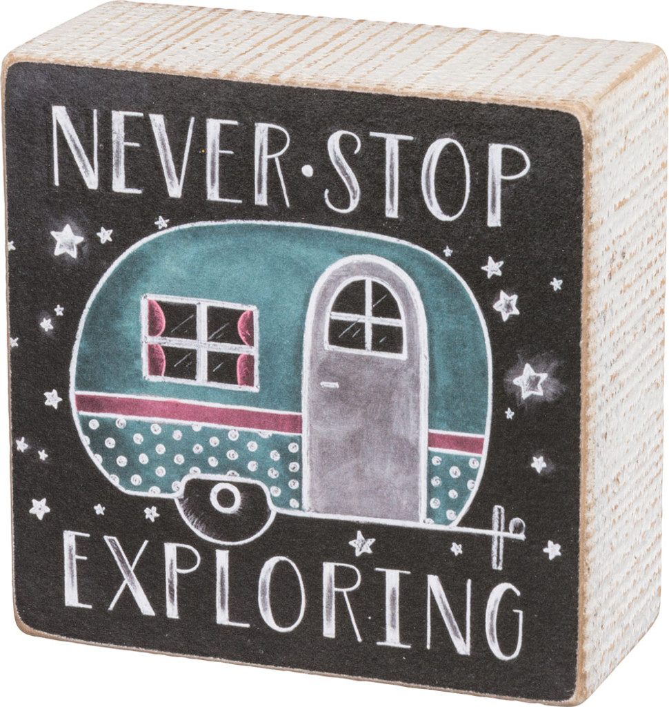 Never Stop Exploring - Camper Chalk Sign