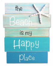 The Beach is My Happy Place Plank Sign