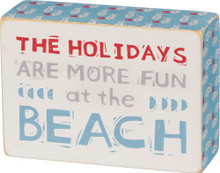 The holidays are more fun at the beach!