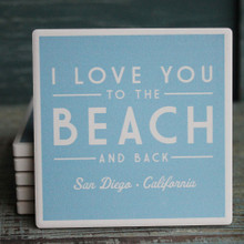 I Love you to the Beach and Back San Diego Coaster