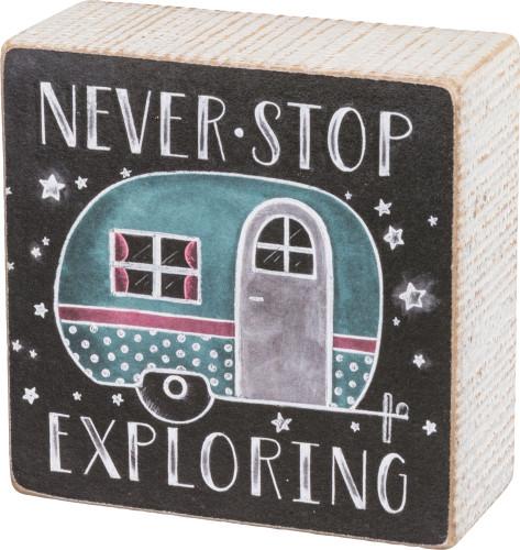 Never Stop Exploring - Camper Chalk Sign