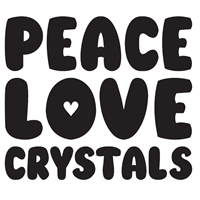 PEACE LOVE CRYSTALS