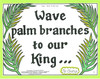 Wave Palm Branches