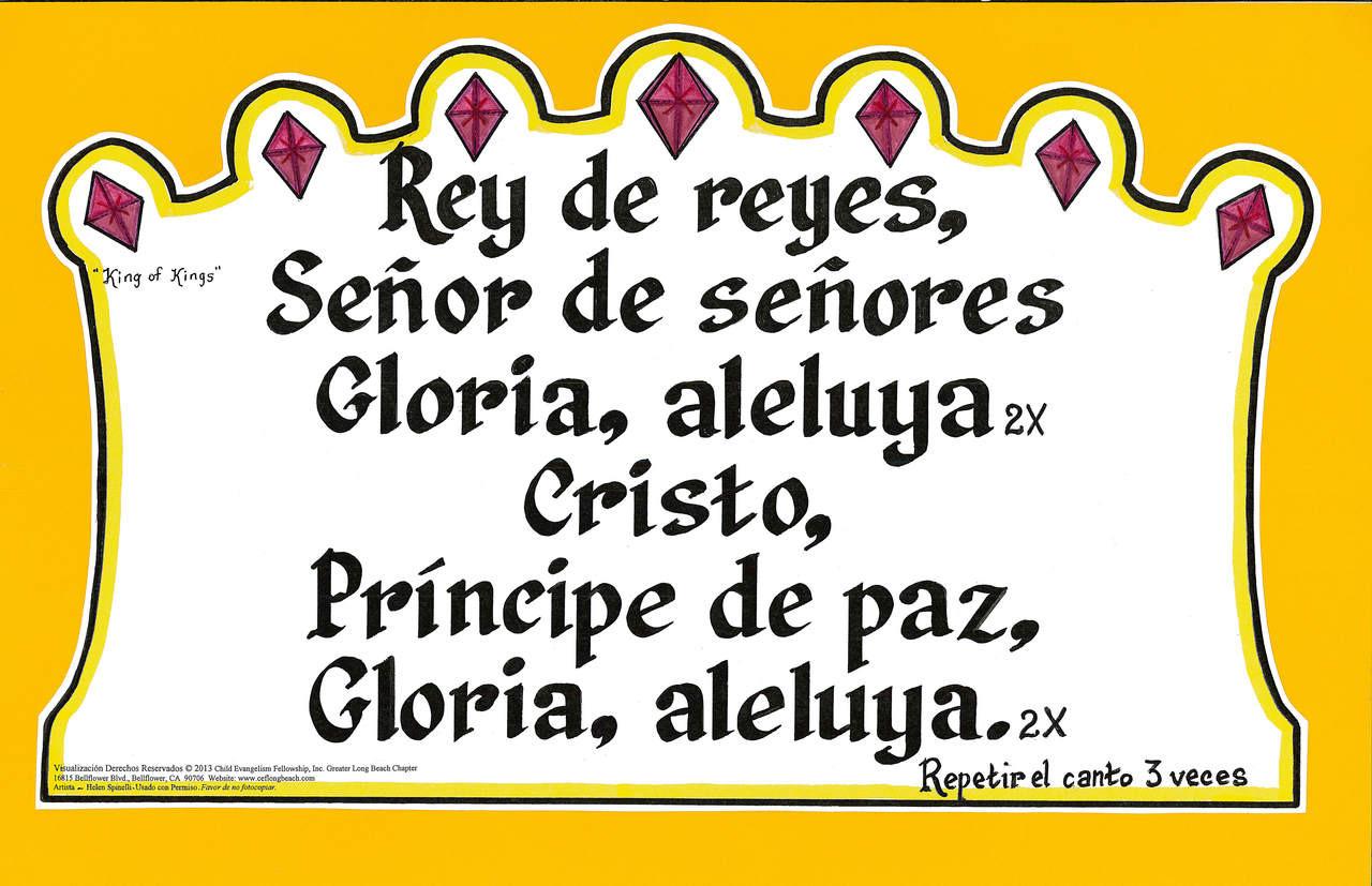 Rey de Reyes ( King of Kings)