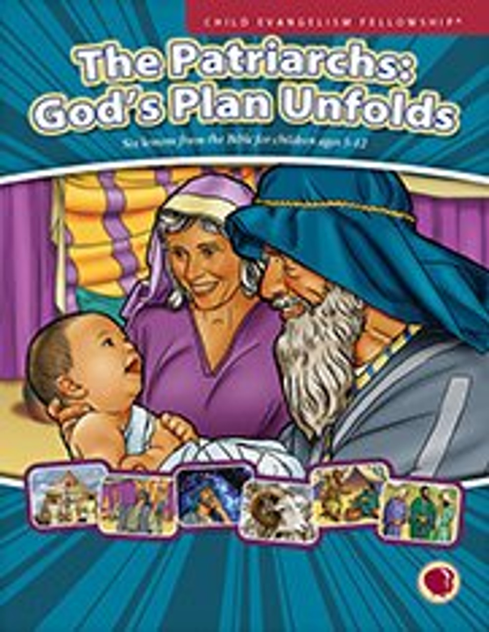 The Patriarchs: God's Plan Unfolds (text book) 2017