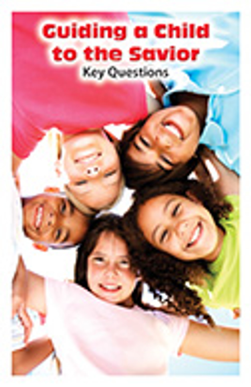 Guiding a Child to the Savior: Key Questions
