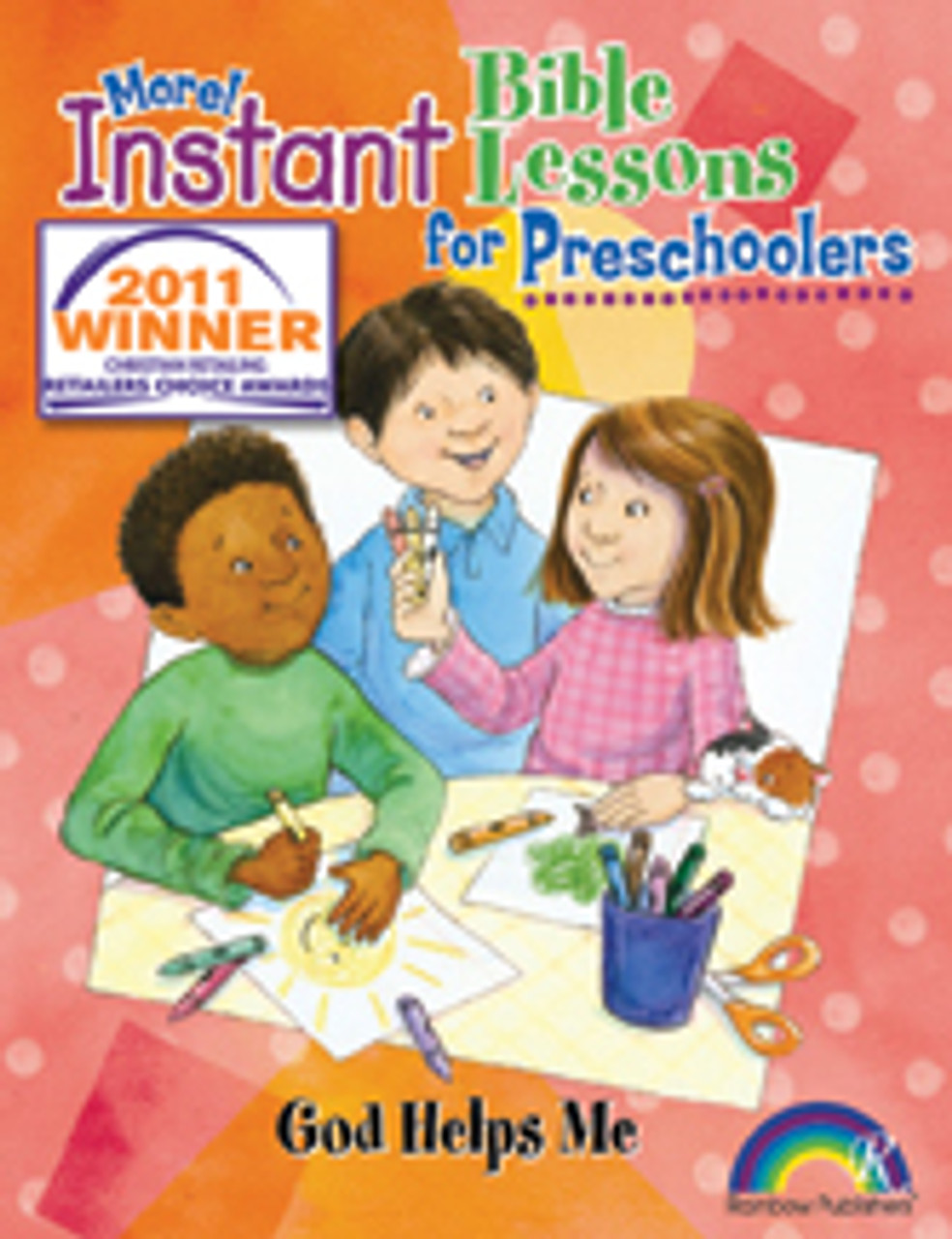 Instant Bible Lessons for Preschoolers - God Helps Me