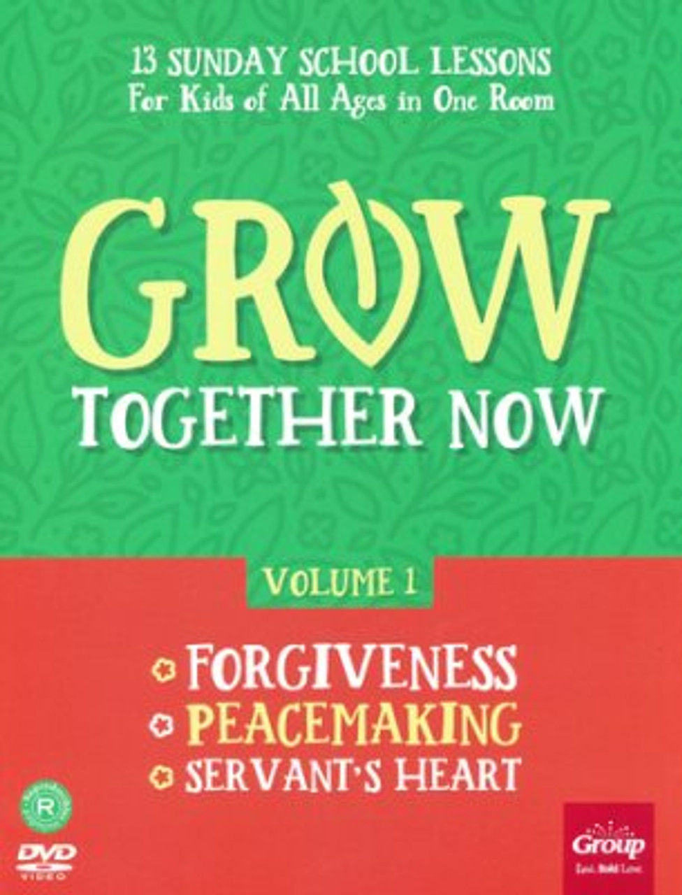 Grow Together Now Volume 1